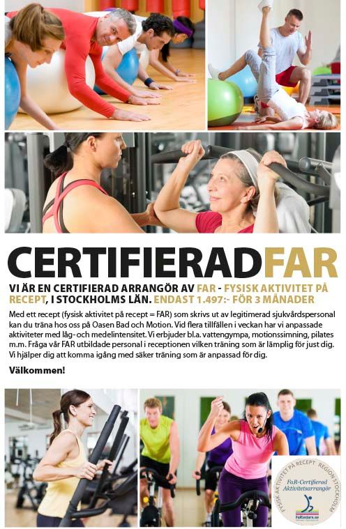 Oasen Bad & Motion Certifierad FAR